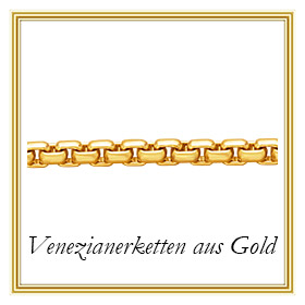 Venezianerketten aus Gold